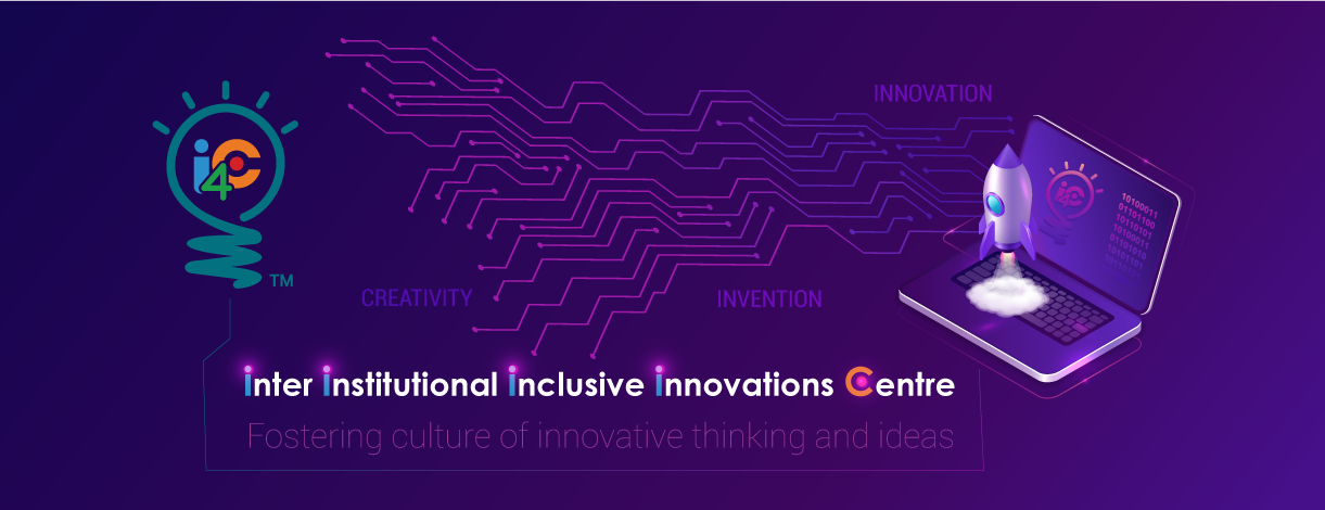Inclusive Innovation-2019 - i4C idea and Innovation Challenge